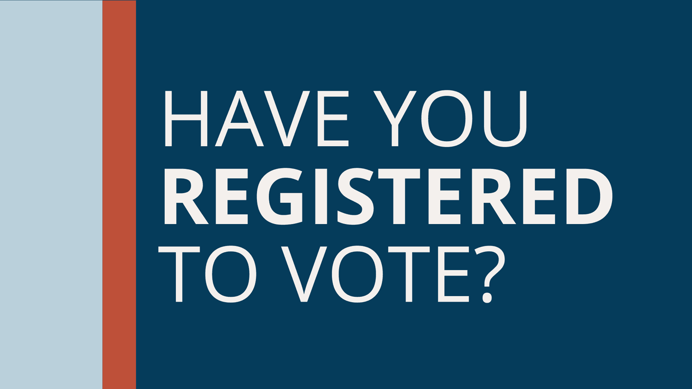 Have you registered to vote for the 2020 Election in Iowa?