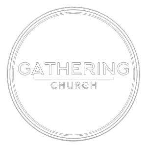 Welcome to Gathering Church!