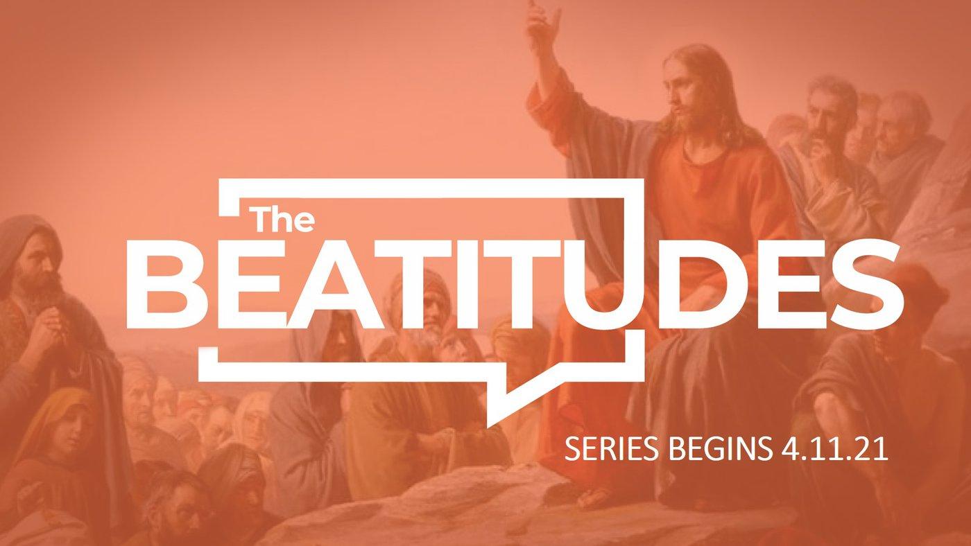 New Teaching Series on the Beatitudes
