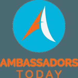 Ambassadors Today