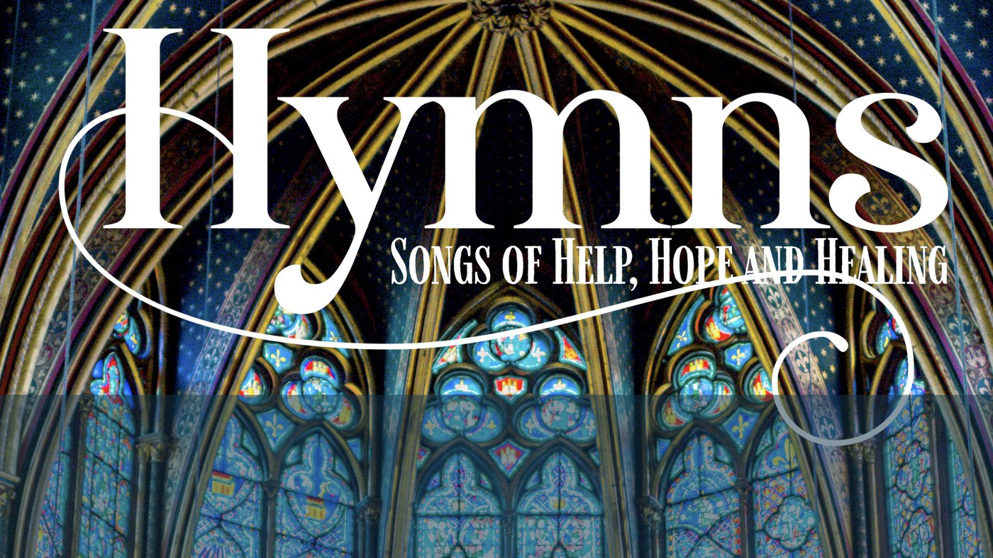 Hymns - Songs of Help, Hope and Healing
