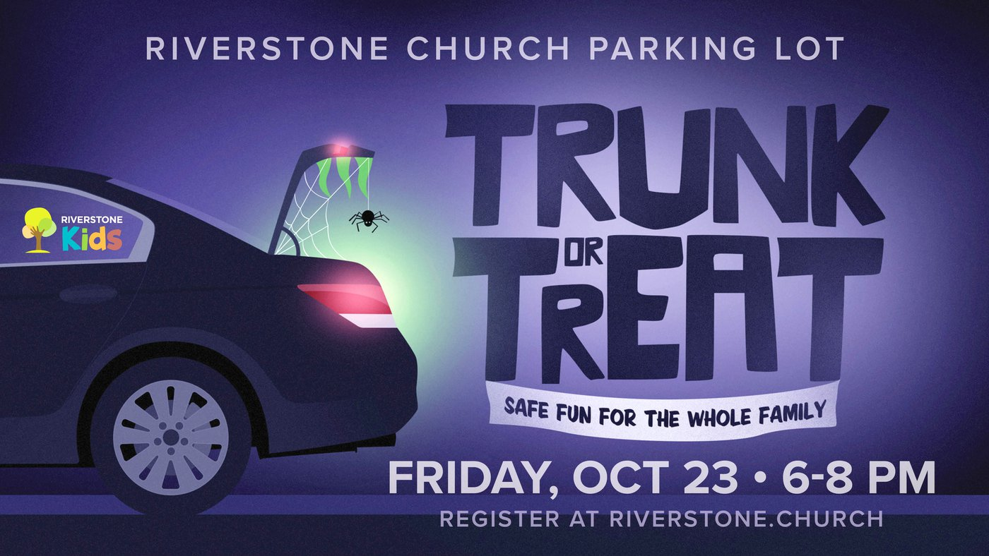 Riverstone Church Trunk or Treat