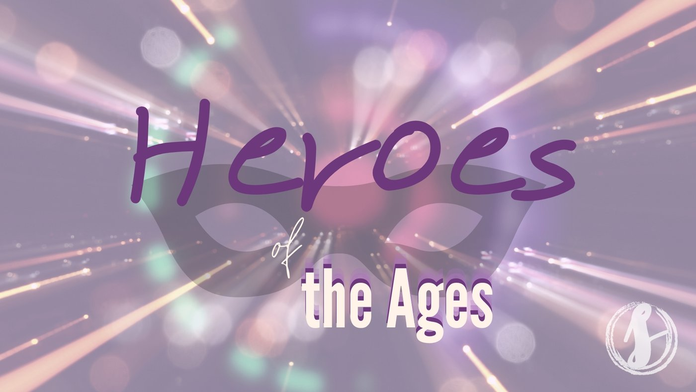 Heroes of the Ages