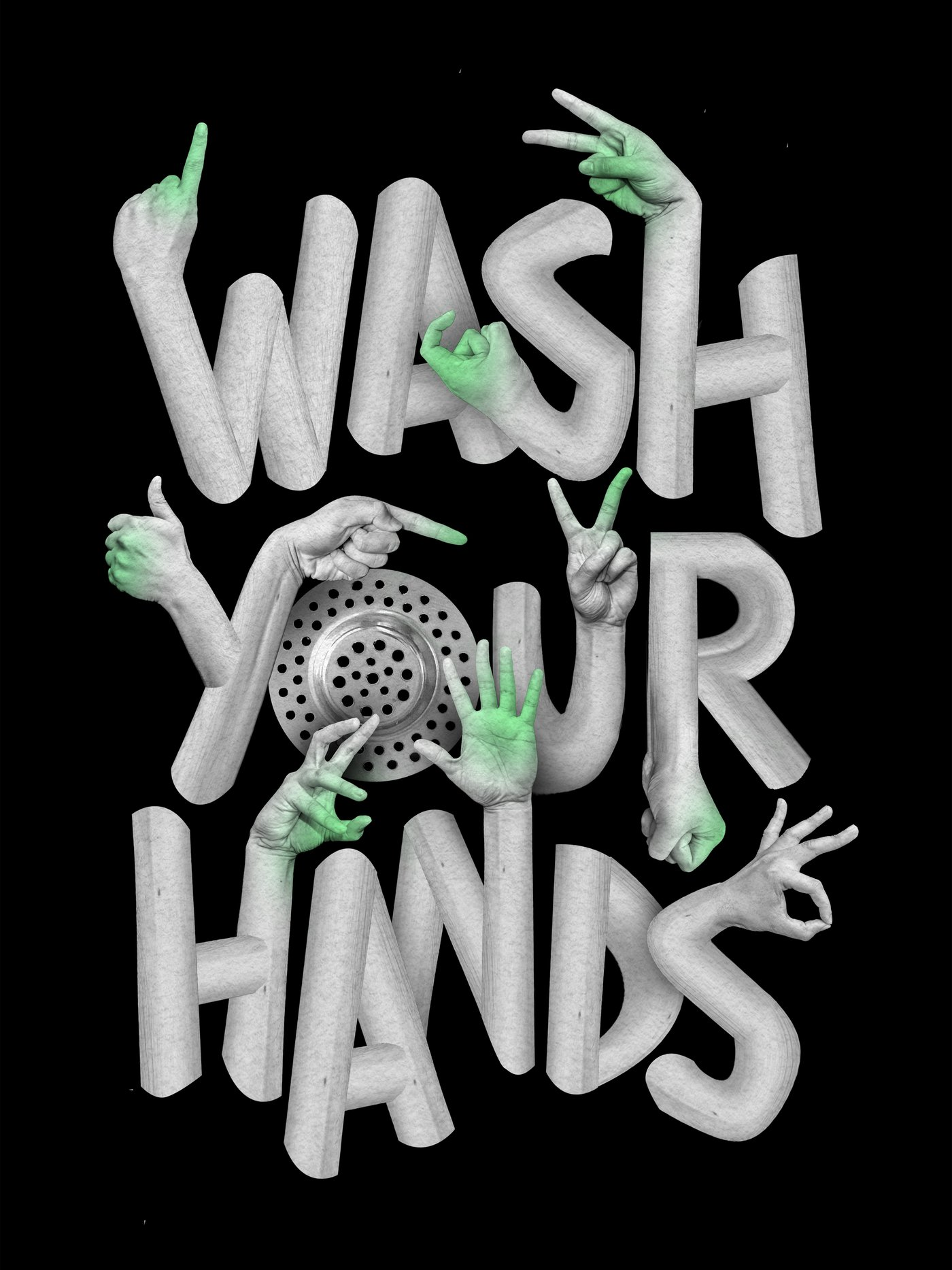 """Over a black background, the words """"wash your hands"""" appear. Coming from different points on the letters are hands in various shapes, such as a peace sign or pointing. The """"O"""" in Your is a sink drain."""