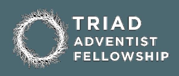 We are Triad Adventist Fellowship