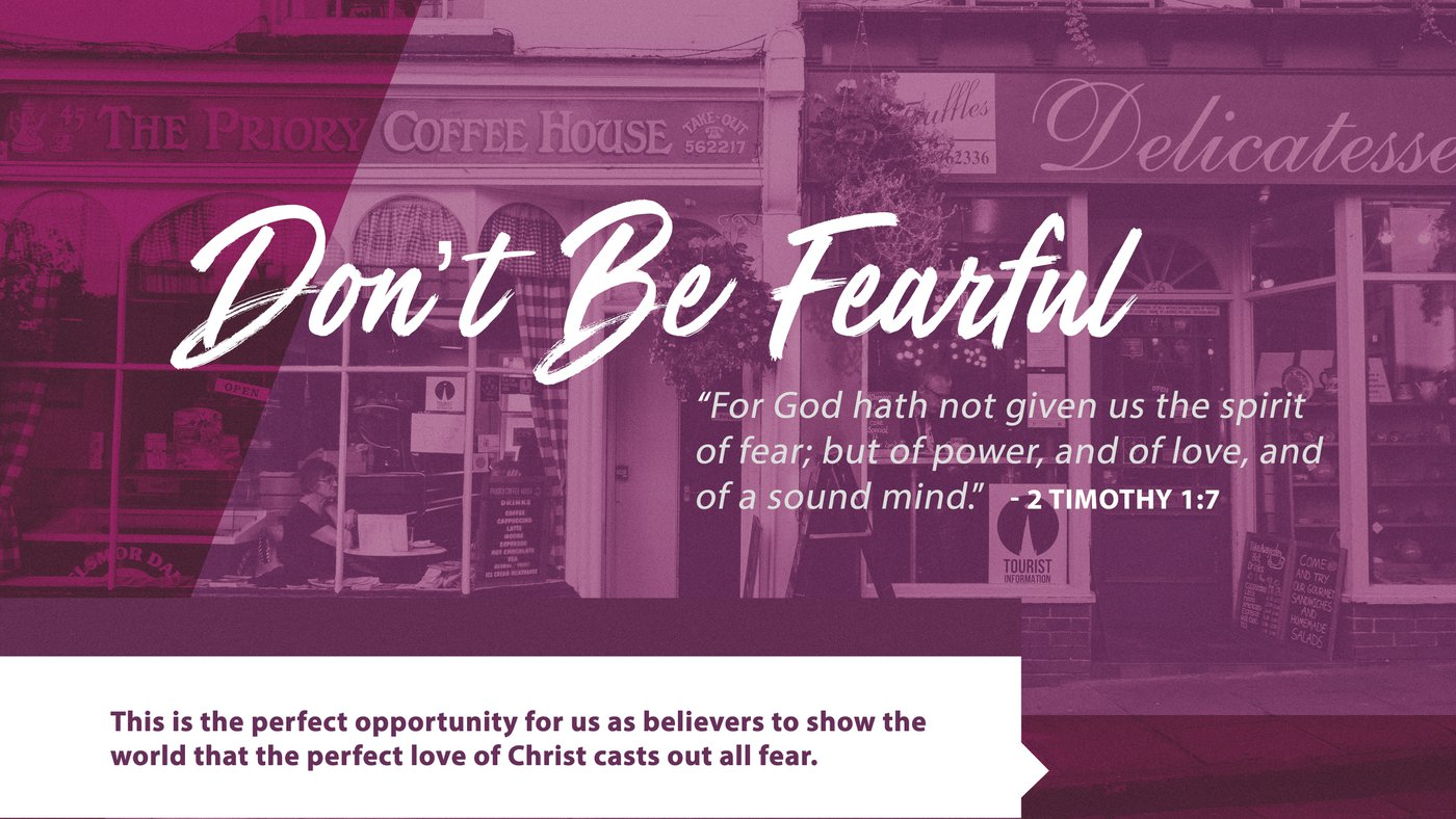 Don't Be Fearful