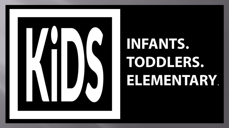 An image of kids with text overplayed saying Infants, toddlers and elementary.