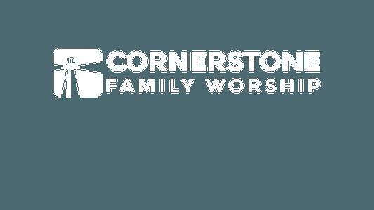 Cornerstone Family Worship
