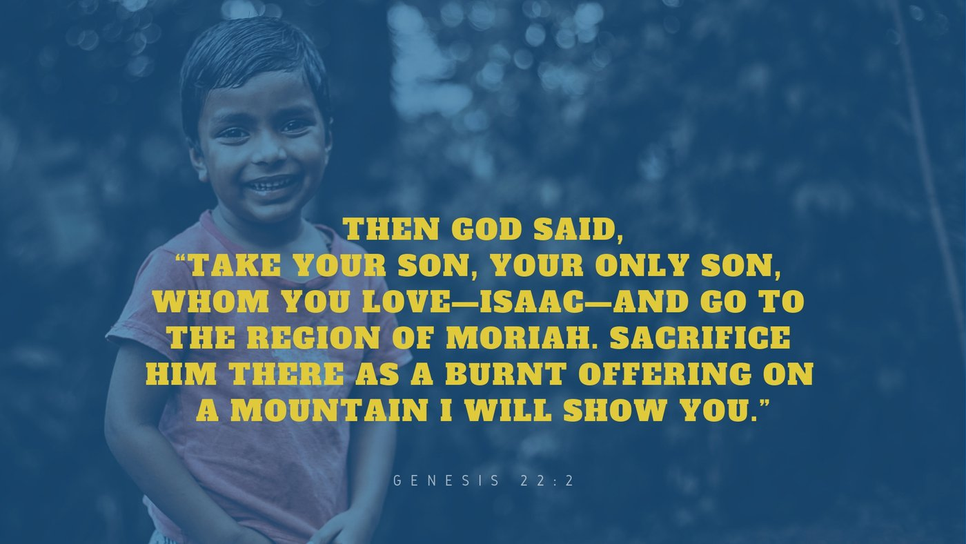 Why Would God Tell Abraham to Kill His Son?