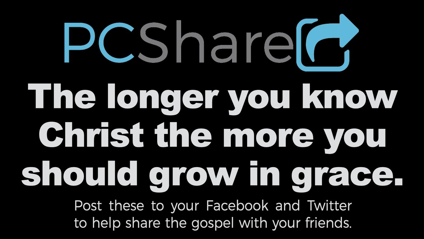 The longer you know Christ the more you should grow in grace. #pcshare @pinecastleumc